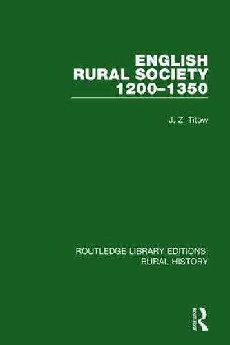 English Rural Society, 1200-1350 - Routledge Library Editions: Rural History 14 (Hardback)