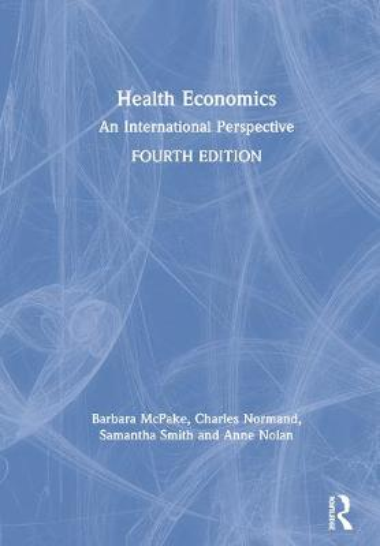Health Economics: An International Perspective (Hardback)
