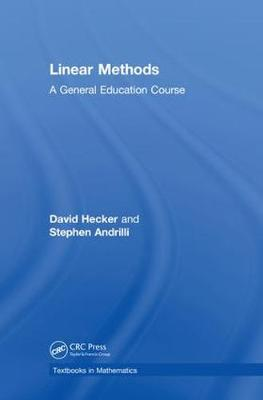 Linear Methods: A General Education Course - Textbooks in Mathematics (Paperback)