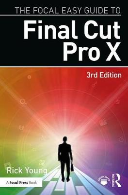 The Focal Easy Guide to Final Cut Pro X (Paperback)