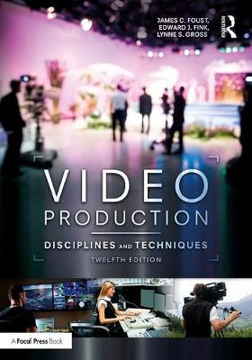 Video Production: Disciplines and Techniques (Paperback)