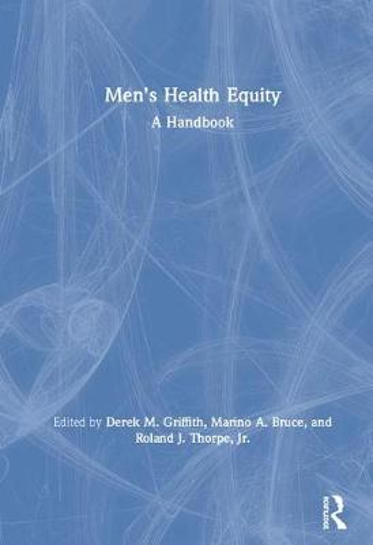 Men's Health Equity: A Handbook (Hardback)