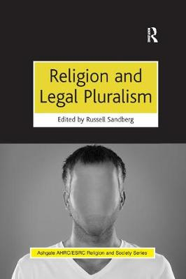 Religion and Legal Pluralism - AHRC/ESRC Religion and Society Series (Paperback)