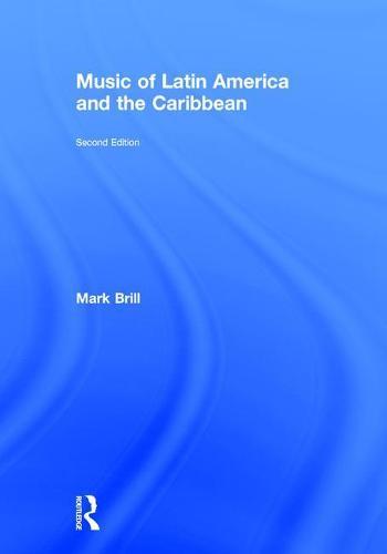 Music of Latin America and the Caribbean (Hardback)