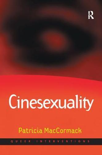 Cinesexuality - Queer Interventions (Paperback)