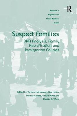 Suspect Families: DNA Analysis, Family Reunification and Immigration Policies (Paperback)