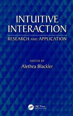 Intuitive Interaction: Research and Application (Hardback)