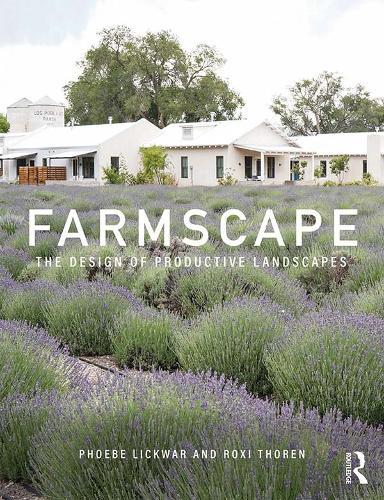 Farmscape: The Design of Productive Landscapes (Paperback)