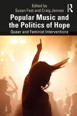 Hearing the Political in Popular Music: Queer and Feminist Interventions (Paperback)