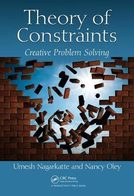 Theory of Constraints: Creative Problem Solving (Hardback)