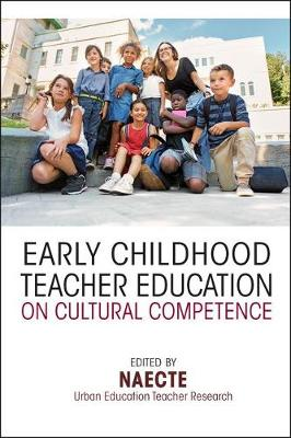Early Childhood Teacher Education on Cultural Competence (Paperback)