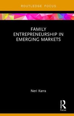 Family Entrepreneurship in Emerging Markets (Hardback)