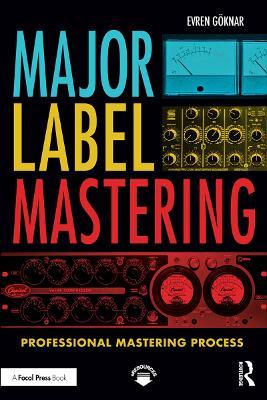 Major Label Mastering: Professional Mastering Process (Paperback)