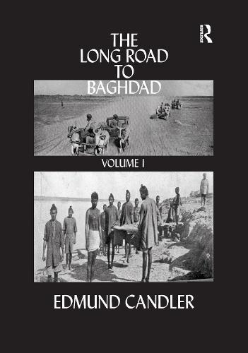 The Long Road Baghdad: Volume 1 (Hardback)