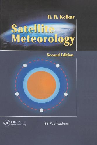 Satellite Meteorology, Second Edition (Hardback)