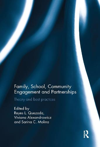 Family, School, Community Engagement and Partnerships: Theory and Best Practices (Paperback)