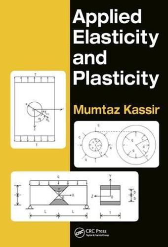 Applied Elasticity and Plasticity (Hardback)