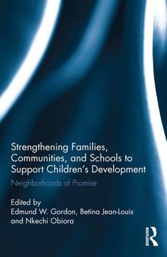 Strengthening Families, Communities, and Schools to Support Children's Development: Neighborhoods of Promise (Hardback)