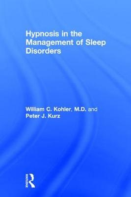 Hypnosis in the Management of Sleep Disorders (Hardback)