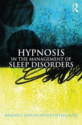 Hypnosis in the Management of Sleep Disorders (Paperback)