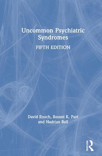 Uncommon Psychiatric Syndromes, Fifth Edition (Hardback)