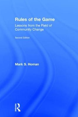 Rules of the Game: Lessons from the Field of Community Change (Hardback)
