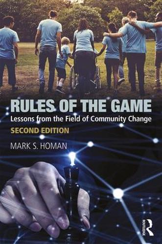 Rules of the Game: Lessons from the Field of Community Change (Paperback)