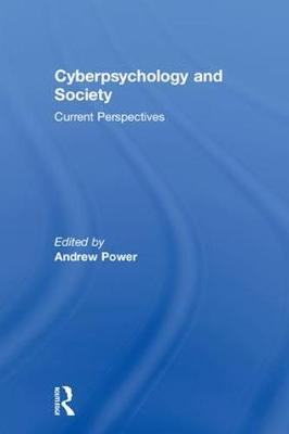 Cyberpsychology and Society: Current Perspectives (Hardback)