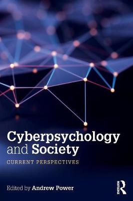 Cyberpsychology and Society: Current Perspectives (Paperback)