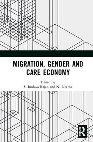 Migration, Gender and Care Economy (Hardback)