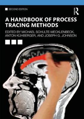 A Handbook of Process Tracing Methods: 2nd Edition (Paperback)