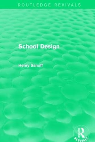 : School Design (1994) - Routledge Revivals (Hardback)