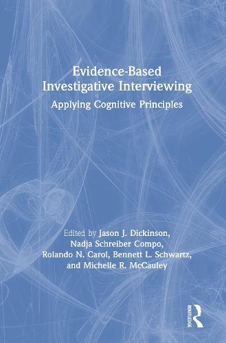 Evidence-based Investigative Interviewing: Applying Cognitive Principles (Hardback)
