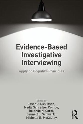 Evidence-based Investigative Interviewing: Applying Cognitive Principles (Paperback)
