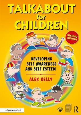 Talkabout for Children 1: Developing Self-Awareness and Self-Esteem - Talkabout (Paperback)