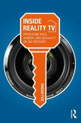 """Inside Reality TV: Producing Race, Gender, and Sexuality on """"Big Brother"""" (Paperback)"""