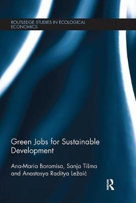Green Jobs for Sustainable Development - Routledge Studies in Ecological Economics (Paperback)