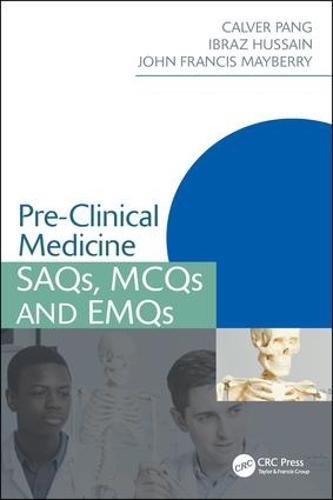 Pre-Clinical Medicine: SAQs, MCQs and EMQs - Medical Finals Revision Series (Paperback)