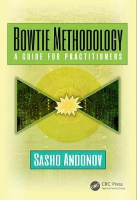 Bowtie Methodology: A Guide for Practitioners (Paperback)