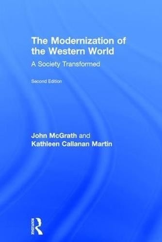 The Modernization of the Western World: A Society Transformed (Hardback)