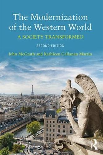 The Modernization of the Western World: A Society Transformed (Paperback)