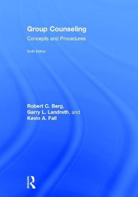 Group Counseling: Concepts and Procedures (Hardback)