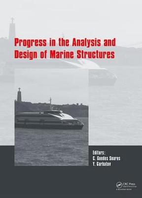 Progress in the Analysis and Design of Marine Structures: Proceedings of the 6th International Conference on Marine Structures (MARSTRUCT 2017), May 8-10, 2017, Lisbon, Portugal (Hardback)