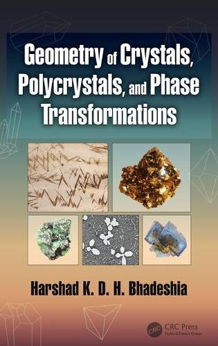 Geometry of Crystals, Polycrystals, and Phase Transformations (Hardback)