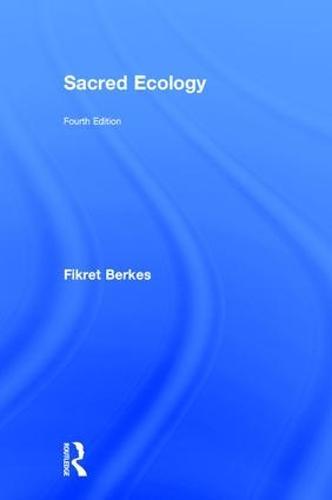 Sacred Ecology (Hardback)