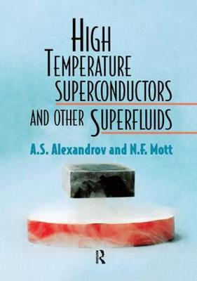 High Temperature Superconductors And Other Superfluids (Paperback)