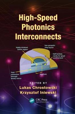 High-Speed Photonics Interconnects - Devices, Circuits, and Systems (Paperback)