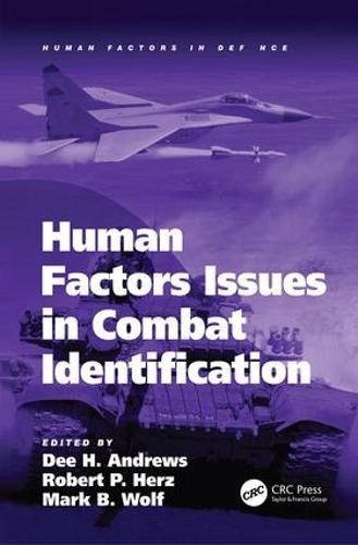 Human Factors Issues in Combat Identification - Human Factors in Defence (Paperback)