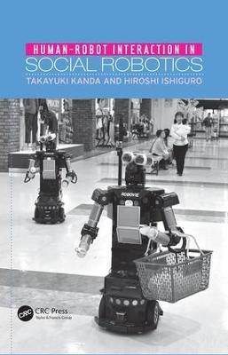 Human-Robot Interaction in Social Robotics (Paperback)