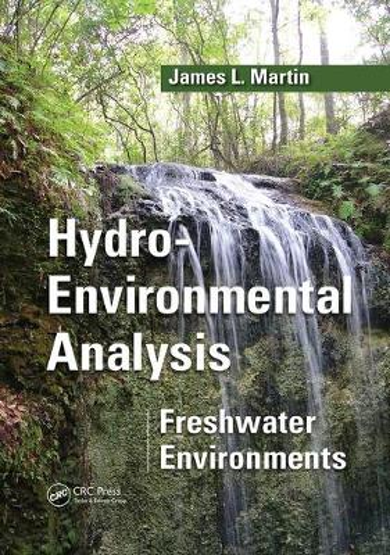 Hydro-Environmental Analysis: Freshwater Environments (Paperback)